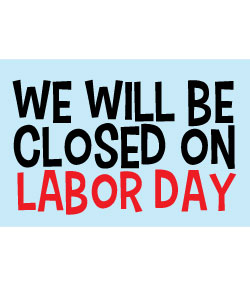 Vibrant image with closed for labor day printable sign
